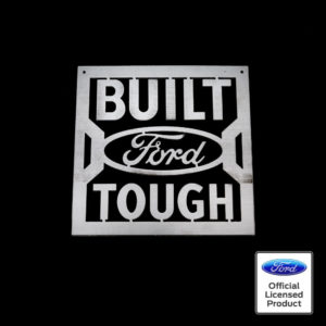 built ford tough sign