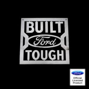 built ford tough sign