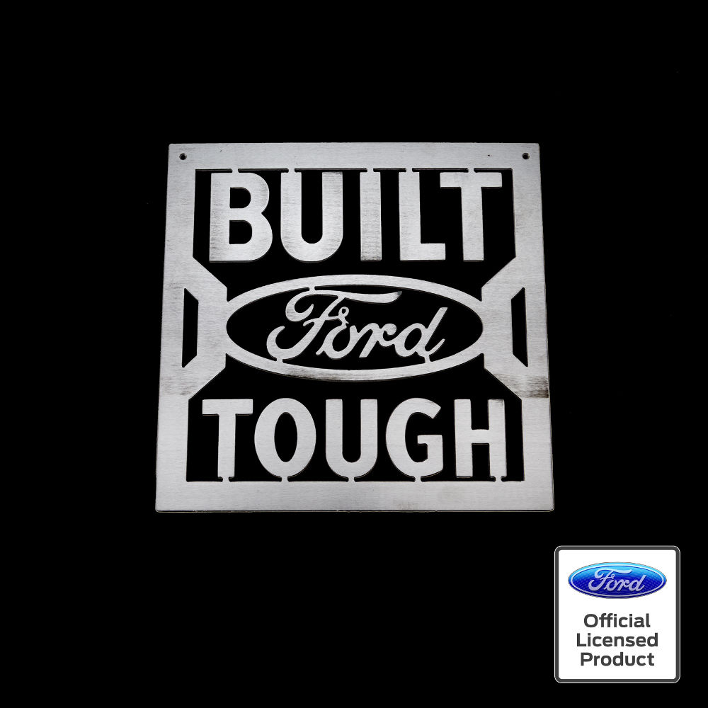 Built Ford Tough >> Built Ford Tough Sign Speedcult Officially Licensed