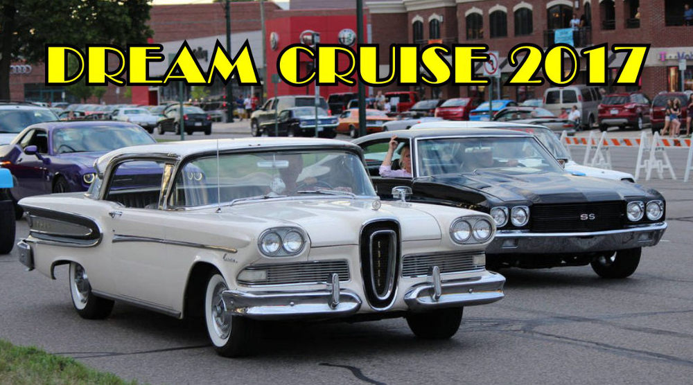 dream cruise 2017